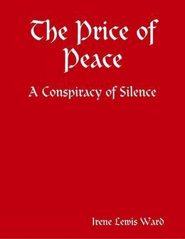 The Price of Peace - A Conspiracy of Silence
