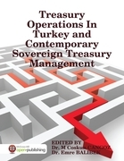 Treasury Operations In Turkey and Contemporary Sovereign Treasury Management