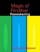 Magic of Rindibar: Reawakening