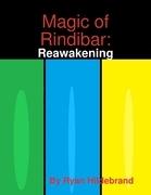 Magic of Rindibar: Reawakening