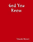 God You Know