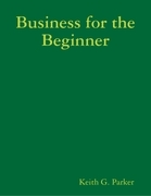 Business for the Beginner