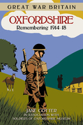 Great War Britain: Oxfordshire: Remembering 1914-18