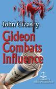 Gideon Combats Influence