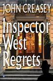 Inspector West Regrets