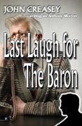 Last Laugh for the Baron