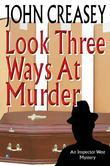 Look Three Ways At Murder