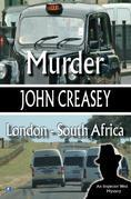 Murder, London - South Africa