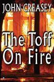 The Toff on Fire