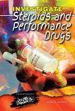 Investigate Steroids and Performance Drugs