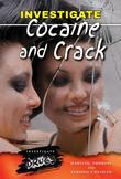 Investigate Cocaine and Crack