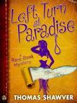 Left Turn at Paradise: A Rare Book Mystery