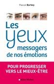 Les Yeux, messagers de nos émotions