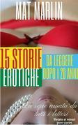 15 STORIE EROTICHE (da leggere dopo i 20 anni)