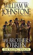 The Brothers O'Brien: The Killing Season