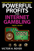 Powerful Profits From Internet Gambling