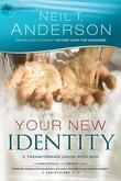 Your New Identity: A Transforming Union with God