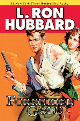 Forbidden Gold: An Adventure in Love and Money and the Desire for More