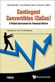 Contingent Convertibles [CoCos]: A Potent Instrument for Financial Reform
