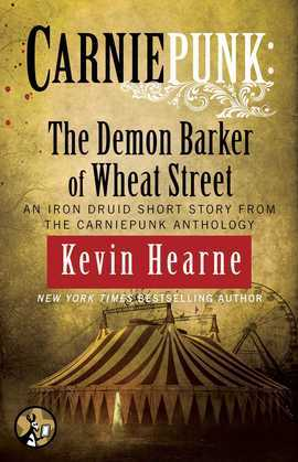 Carniepunk: The Demon Barker of Wheat Street