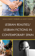 Lesbian Realities/Lesbian Fictions in Contemporary Spain