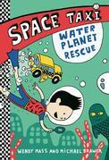 Space Taxi: Water Planet Rescue - FREE PREVIEW (The First 3 Chapters)