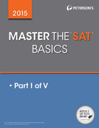 Master the SAT 2015: Practice Test 6: Prac Tes 6 of 6