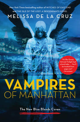 Vampires of Manhattan: The New Blue Bloods Coven