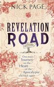 Revelation Road: One man¿s journey to the heart of apocalypse ¿ and back again