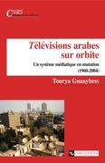 Télévisions arabes sur orbite