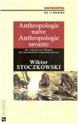 Anthropologie naïve, anthropologie savante