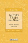Les coptes d'Égypte sous Nasser