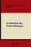 La télévision des Trente Glorieuses