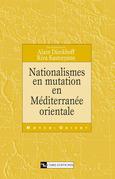 Nationalismes en mutation en Méditerranée orientale