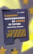 Économies contemporaines du cinéma en Europe