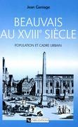 Beauvais au XVIIIesiècle