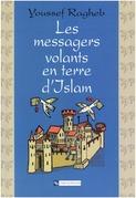 Les messagers volants en terre d'Islam