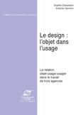Le Design: l'objet dans l'usage