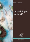 La sociologie sur le vif