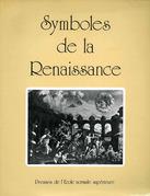 Symboles de la Renaissance. Premier volume