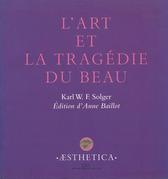 L'Art et la tragédie du Beau