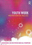 Youth Work: Preparation for Practice: Preparation for Practice