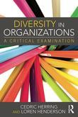 Diversity in Organizations: A Critical Examination