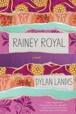 Rainey Royal
