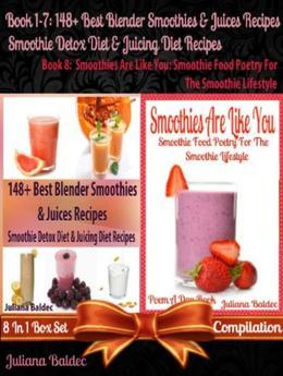 148+ Healthy Green Recipes, Vegetable & Fruit Blender Recipes: Smoothie Food Poetry For Smoothie Lifestyle - 8 In 1 Set