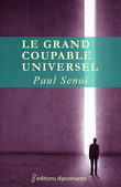 Le grand coupable universel