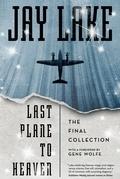 Last Plane to Heaven
