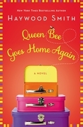 Queen Bee Goes Home Again