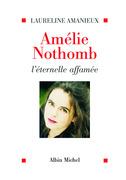 Amélie Nothomb, l'éternelle affamée