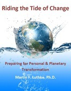 Riding the Tide of Change: Preparing for Personal & Planetary Transformation